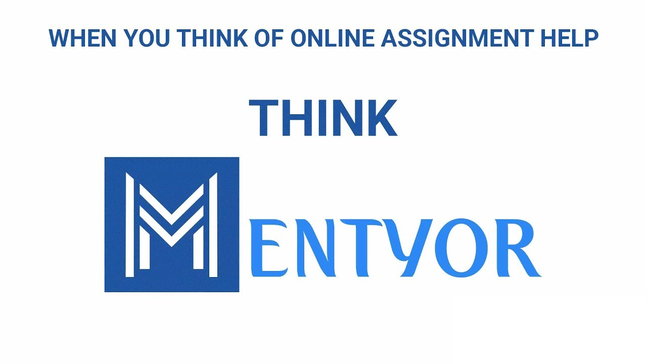MENTYOR Assignment Help