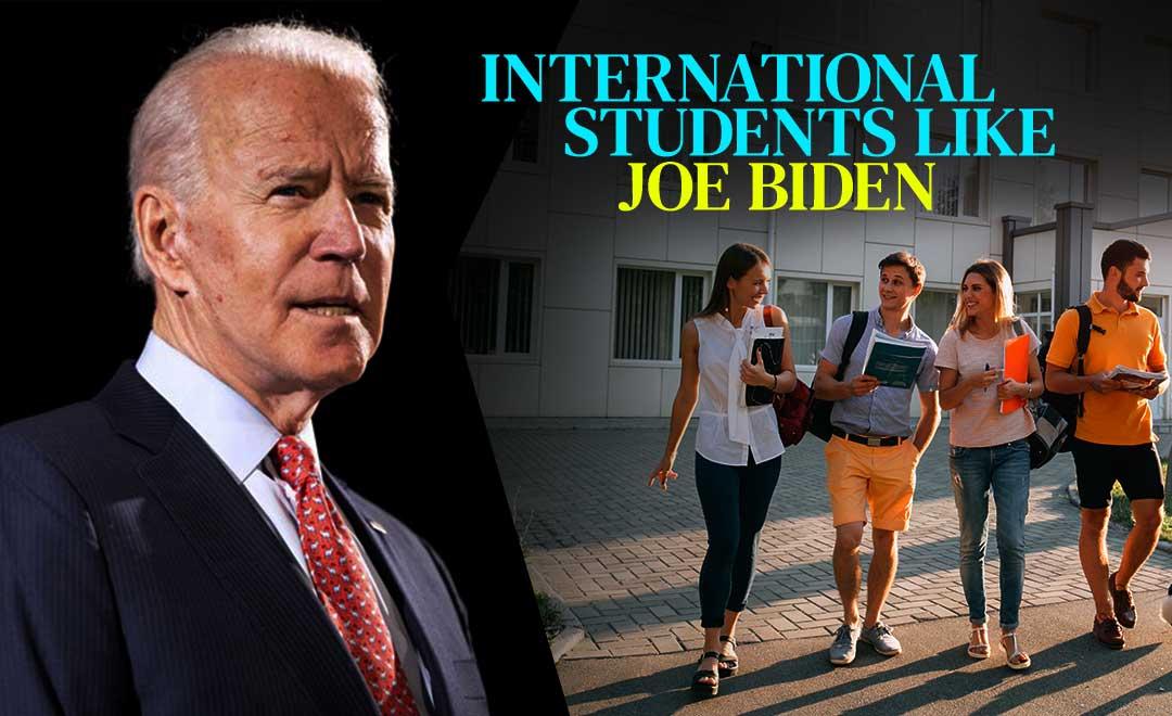International students like joe biden