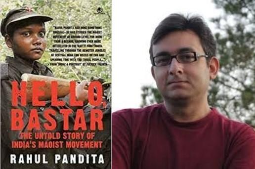 Hello Bastar The Untold Story Of India's Maoist Movement by Rahul Pandita