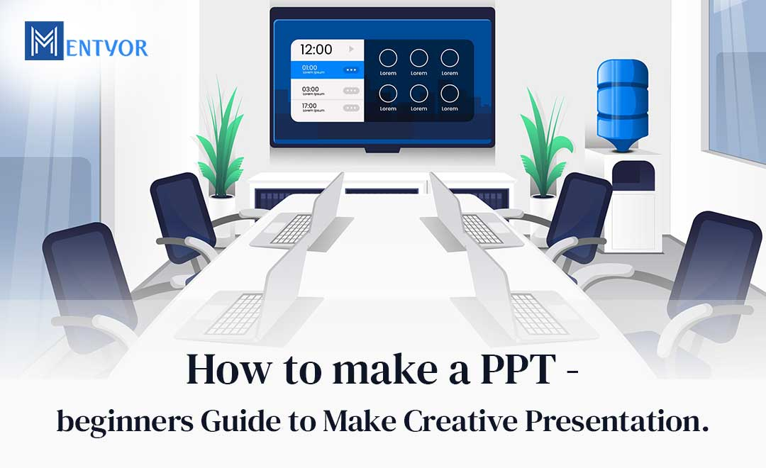 Beginners guide to make a ppt