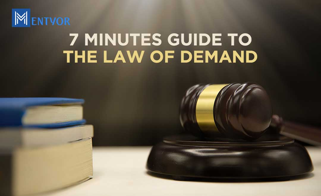 7 Minutes Guide To The Law of Demand