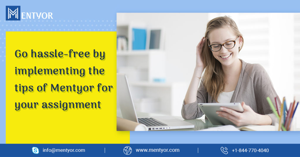 Pioneer in Assignment Assistance - 7 EFFECTIVE TIPS FROM MENTYOR TO SHAPE UP YOUR CAREER