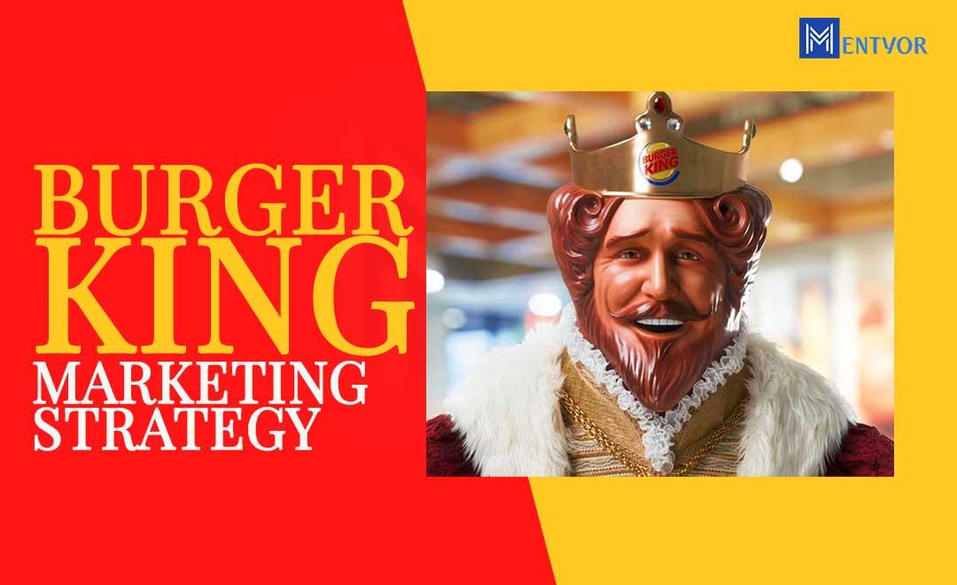 Burger King Marketing Strategy