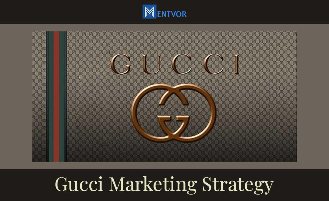 Gucci Marketing Strategy